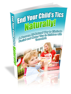 End Your Child 39 S Tourettes Naturally